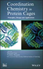 Coordination Chemistry in Protein Cages:…