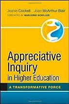 Appreciative Inquiry in Higher Education: A…