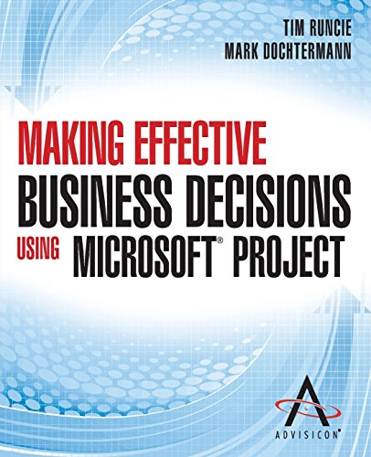 making-effective-business-decisions-using-microsoft-project