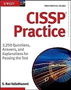 CISSP Practice: 2,250 Questions, Answers,…
