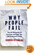Why People Fail: The 16 Obstacles to Success and How You Can Overcome Them