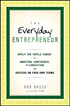 The Everyday Entrepreneur by Rob Basso