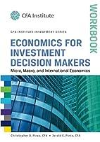 Economics for Investment Decision Makers…