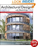 Architectural Design with SketchUp: Component-based Modeling, Plugins, Rendering and Scripting