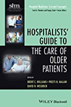 Hospitalists' Guide to the Care of Older…