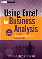 Using Excel for Business Analysis, Website:…