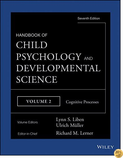 THandbook of Child Psychology and Developmental Science, Cognitive Processes (Volume 2)