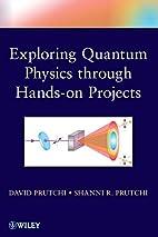 Exploring Quantum Physics through Hands-on…