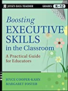 Boosting Executive Skills in the Classroom:…