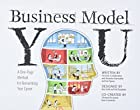 Business Model You: A One-Page Method For…
