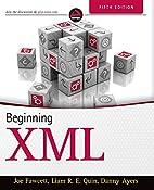 Beginning XML by Fawcett Joe