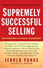Supremely Successful Selling: Discovering…