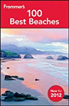 Frommer's 100 Best Beaches 2012 1st…