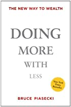 Doing More with Less: The New Way to Wealth…