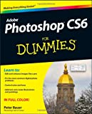 Bauer, Peter: Photoshop CS6 For Dummies