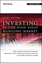 Investing in the high yield municipal market…