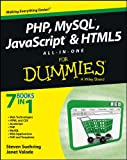 Suehring, Steve: PHP, MySQL, JavaScript & HTML5 All-in-One For Dummies (For Dummies (Computer/Tech))