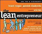 The Lean Entrepreneur: How Visionaries…