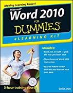 Word 2010 eLearning Kit For Dummies by Lois…