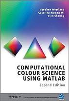 Computational Colour Science Using MATLAB…