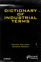 Dictionary of Industrial Terms by Michael D.…