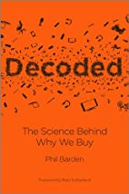 Decoded: The Science Behind Why We Buy by…