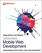 Smashing mobile web development going mobile…