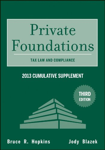 private-foundations-tax-law-and-compliance-2013-cumulative-supplement