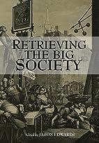 Retrieving The Big Society by Jason Edwards