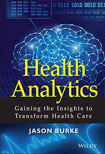 health-analytics-gaining-the-insights-to-transform-health-care