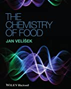 The Chemistry of Food by Jan Velisek