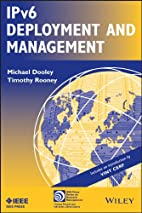 IPv6 Deployment and Management (IEEE Press…