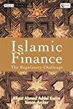Karim, Rifaat Ahmed Abdel: Islamic Finance: The Regulatory Challenge (Wiley Finance)