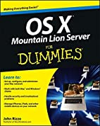 Mac OS X Lion Server for Dummies by John…