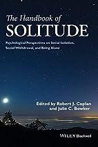 The Handbook of Solitude: Psychological…
