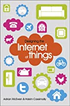 Designing the Internet of Things by Adrian…