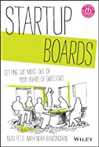 Startup Boards: Getting the Most Out of Your…