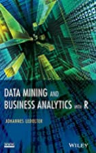 Data mining and business analytics with R by…