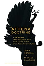 The Athena Doctrine: How Women (and the Men…