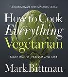Bittman, Mark: How to Cook Everything Vegetarian