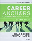 Schein, Edgar H.: Career Anchors: The Changing Nature of Careers Self Assessment