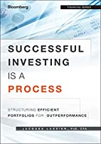 Successful Investing Is a Process:…