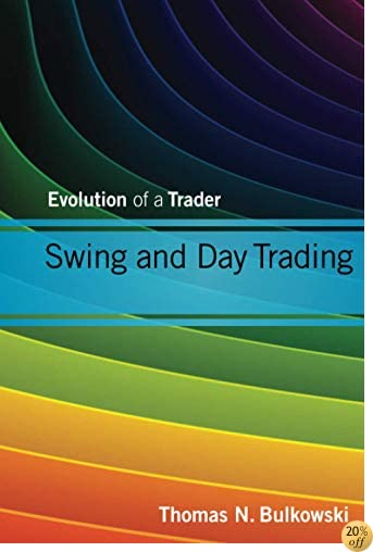 TSwing and Day Trading: Evolution of a Trader