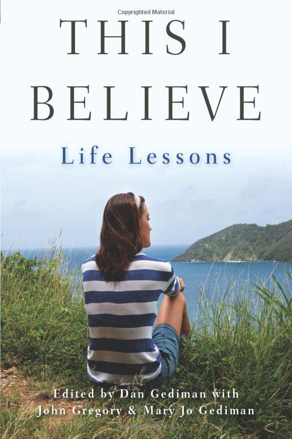 this-i-believe-life-lessons