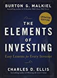 Malkiel, Burton G.: The Elements of Investing: Easy Lessons for Every Investor