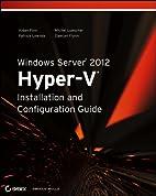 Windows Server 2012 Hyper-V Installation and…
