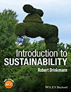 Introduction to Sustainability by Robert…