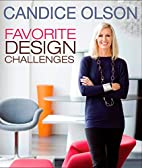 Candice Olson Favorite Design Challenges by…