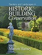 Gardens and Landscapes in Historic Building…