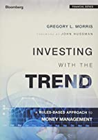 Investing with the Trend: A Rules-based…